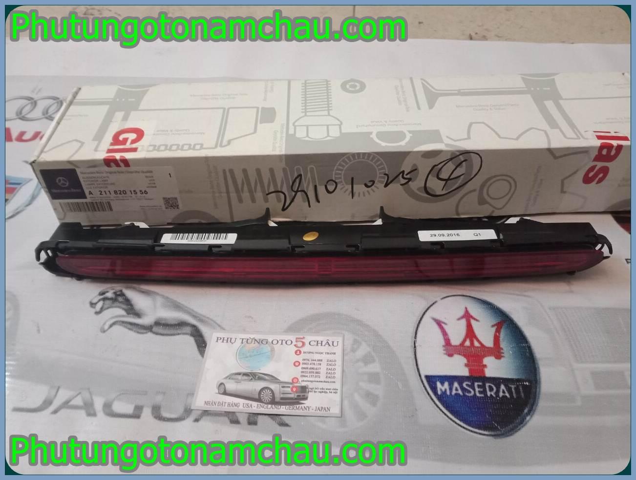 Đèn Phanh Mercedes W211 A2118201556