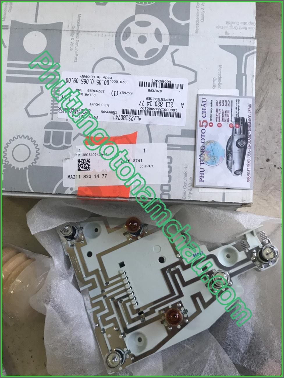Vỉ điện đèn Hậu Phải Mercedes E200 A2118201477